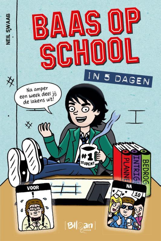 Neil Swaab - Baas op school in 5 dagen
