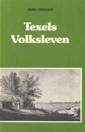 Dekker - Texels volksleven