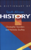 Christopher C. Saunders, Nicholas Southey - A Dictionary of South African History