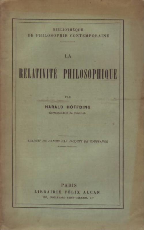 HARALD HÖFFDING - La relativité philosophique