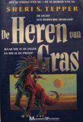 Sheri S. Tepper, Maarten Meeuwes - De heren van Gras