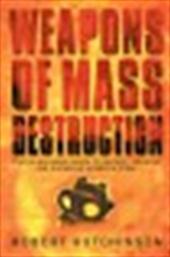 Weapons of mass destruction...