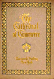 EDWIN A. COCHRAN, S. [FOREWORD] PARKES CADMAN - The Cathedral of commerce. The highest building in the world