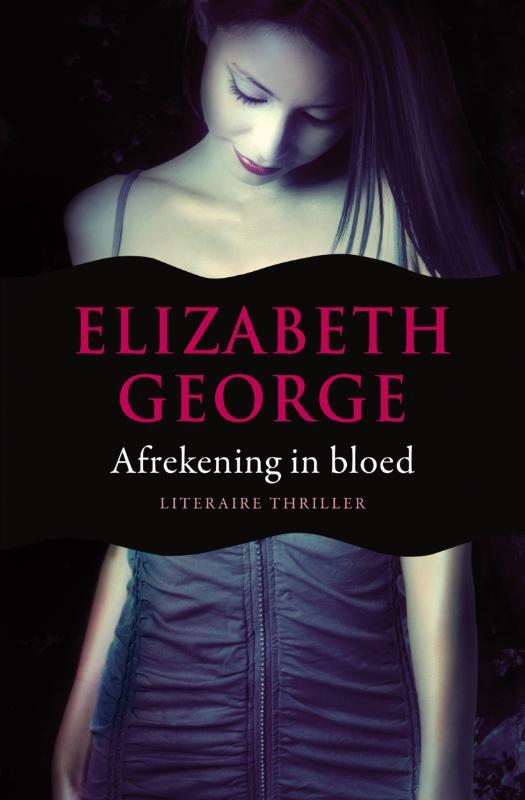 Elizabeth George - Afrekening in bloed