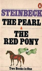 John Steinbeck - The pearl ; The red pony