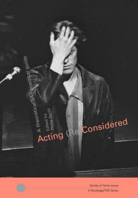 Acting (Re)Considered A The...