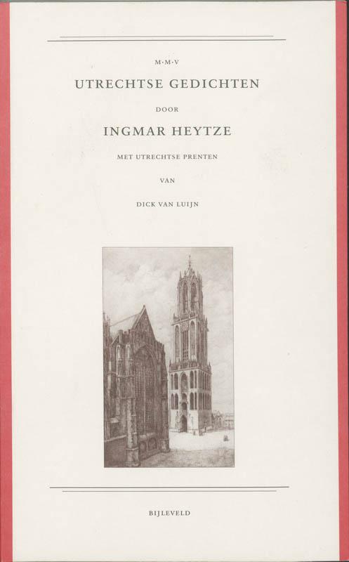 I. Heytze - Utrechtse Gedichten
