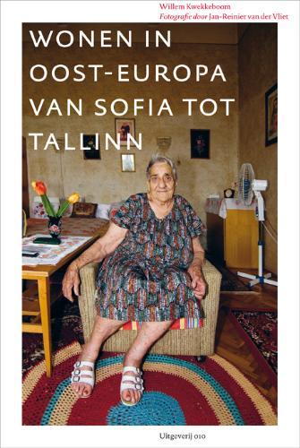 W. Kwekkeboom - Wonen in Oost-Europa huisvesting van Sofia tot Tallinn