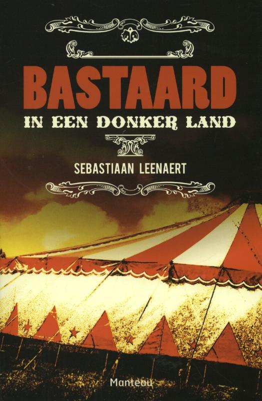 Sebastiaan Leenaert - Bastaard in een donker land