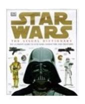 David West Reynolds - Star Wars the visual dictionary