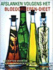 H. Lederer - Afslanken volgens het bloedgroepen-dieet recepten voor de vier bloedgroeptypen