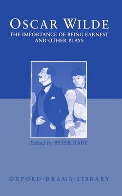 Oscar Wilde - Lady Windermere's Fan/Salome/a Woman of No Importance/an Ideal Husband/the Importance of Being Earnest Importance of Being Earnest and Other Plays
