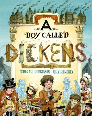 Deborah Hopkinson - A Boy Called Dickens