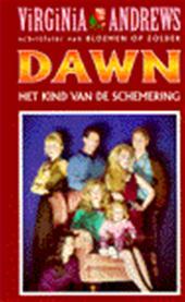 V. ANDREWS - Dawn / 3 Het kind van de schemering