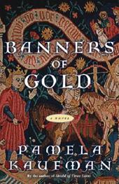 Pamela Kaufman - Banners of Gold