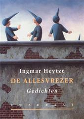 Ingmar Heytze - De allesvrezer gedichten