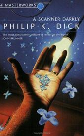 Philip K. Dick - A scanner darkly