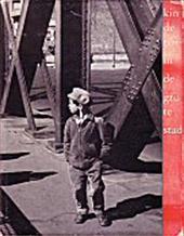 Adriaan Morriën, Oscar van Alphen - Kinderen in de grote stad Foto's van Oscar van Alphen, tekst van Adriaan Morriën.