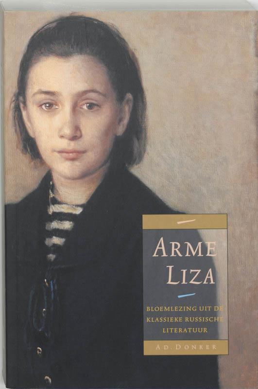 A. van der Ent - Arme Liza een bloemlezing uit de klassiek Russische literatuur (1778-1903)200