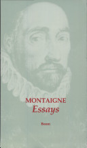 Michel de Montaigne - Essays