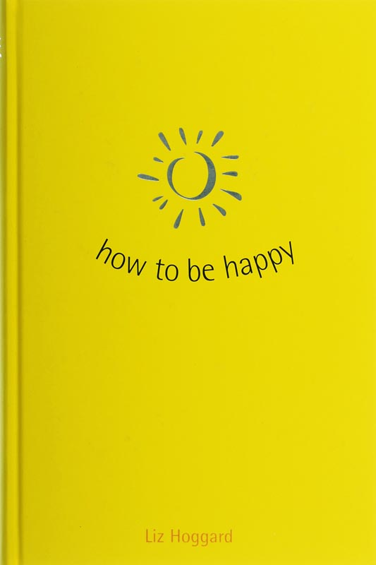 L. Hoggard - How to be happy