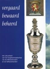 A. J. Busch - Vergaard-bewaard-beheerd het cultuurbezit van het hoogheemraadschap van de Alblasserwaard en de Vijfheerenlanden