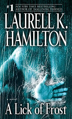 Laurell K. Hamilton - A Lick of Frost A Novel
