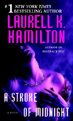 Laurell K. Hamilton - A Stroke of Midnight A Meredith Gentry Novel