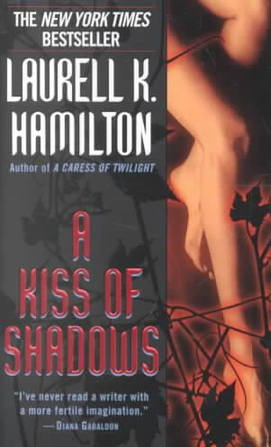 Laurell K. Hamilton - A Kiss of Shadows