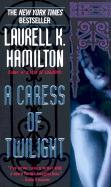 Laurell K. Hamilton - A Caress of Twilight