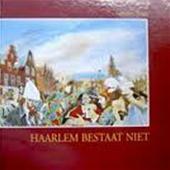 Haarlem bestaat niet Op zoe...