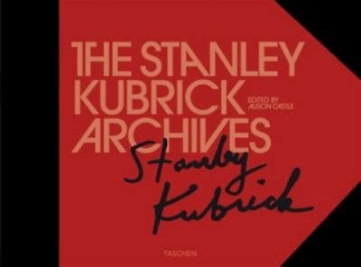 Alison Castle - The Stanley Kubrick Archives Made in cooperation with Jan Harlan, Christiane Kubrick, and the Stanley Kubrick Estate