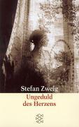 Zweig, Stefan - Ungeduld des Herzens