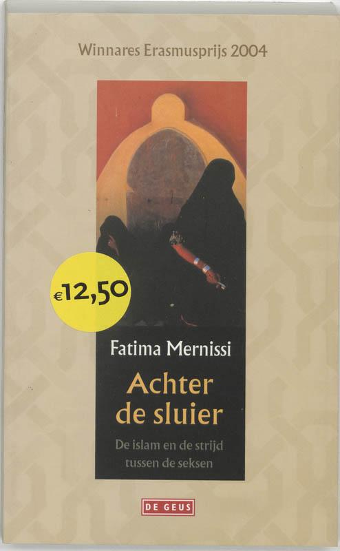 F. Mernissi - Achter de sluier de Islam en de strijd tussen de seksen