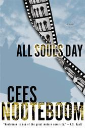 Cees Nooteboom - All Souls Day