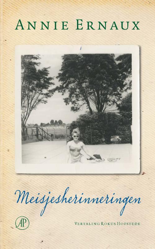 Annie Ernaux - Meisjesherinneringen