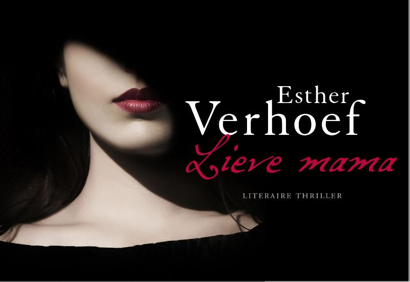 Esther Verhoef - Lieve mama DL