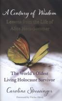 Caroline Stoessinger - A Century of Wisdom
