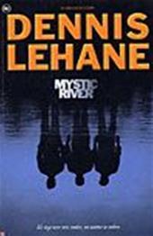 Lehane, D. - Mystic River
