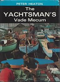 Bayldon (Lt. Col.) - A Vade-mecum for the Motor Yachtsman