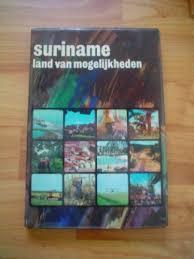 Suriname land van mogelijkh...