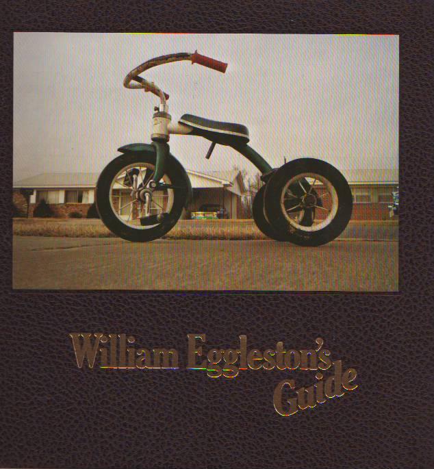 WILLIAM EGGLESTON, JOHN SZARKOWSKI - William Eggleston`s guide
