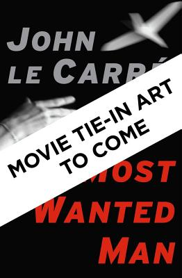 Le Carre, John - A Most Wanted Man