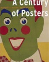 Martijn F. Le Coultre, Alston W. Purvis - A century of posters