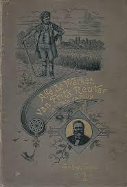 G. Velderman, B. Ter Haar - Alle de Werken van Frits Reuter in Proza en Poëzie  Geïllustreerde uitgave