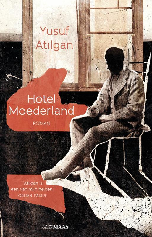 Yusuf Atilgan - Hotel Moederland
