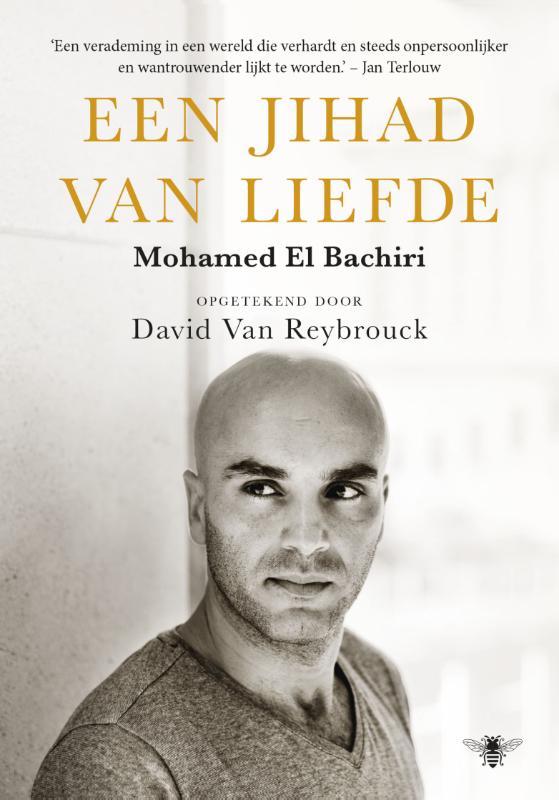 Mohamed El Bachiri, David van Reybrouck - Jihad van liefde