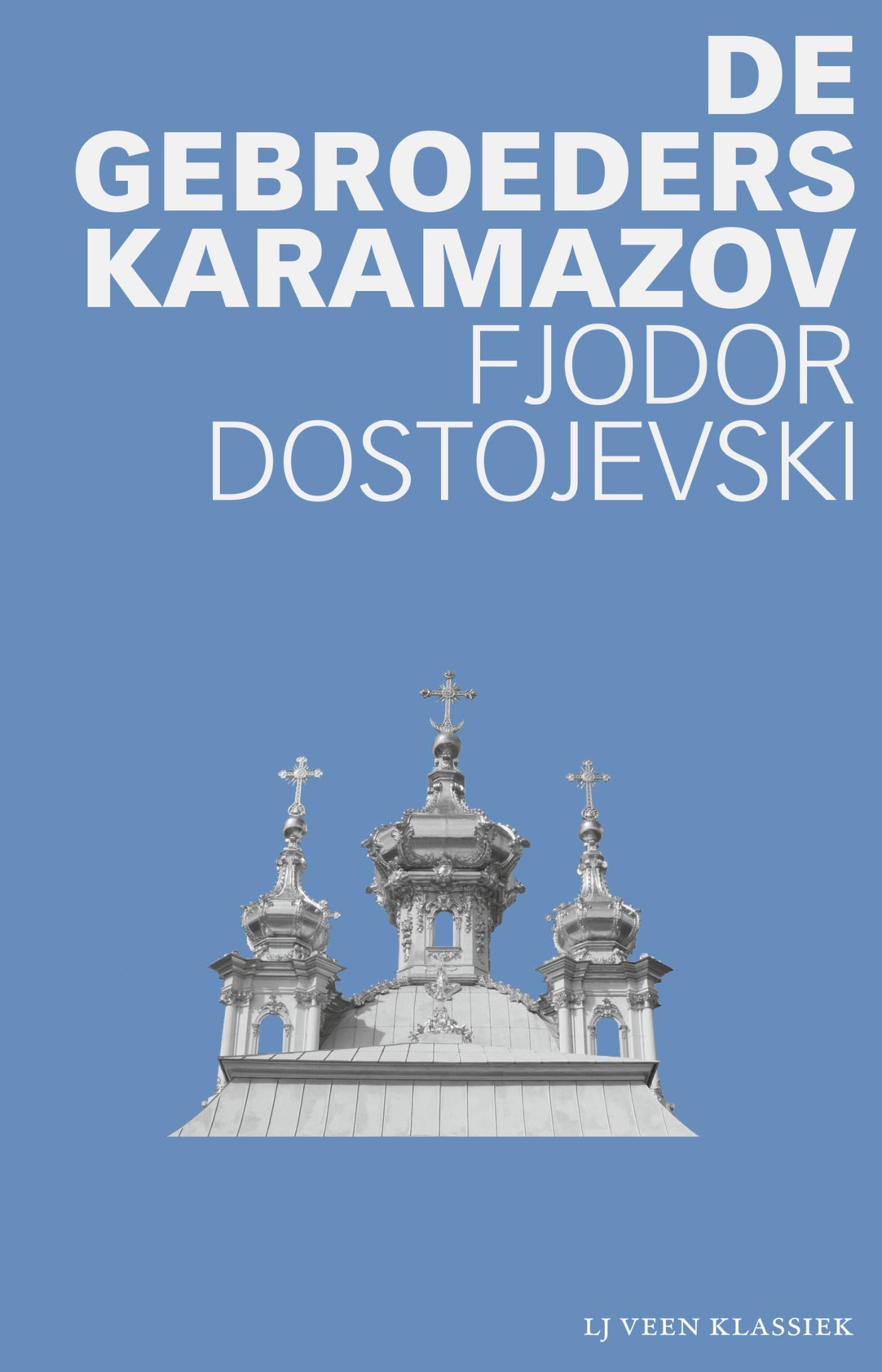 Fjodor Dostojevski - De gebroeders Karamazov