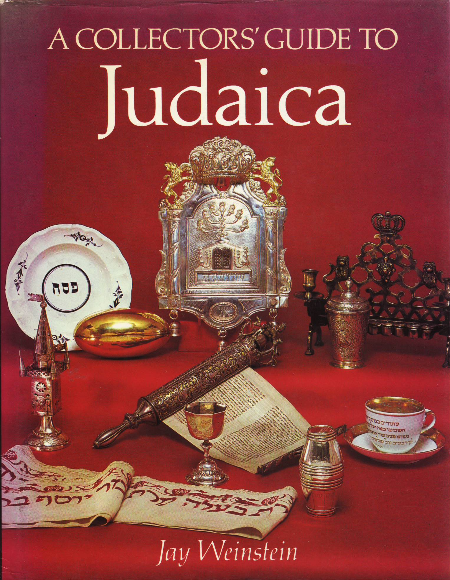 Jay Weinstein - A Collector's Guide to Judaica