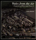 Chris Musson - Wales from the Air